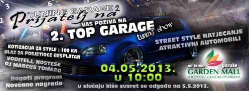2. Top Garage Tuning Show (04.05.2013)